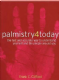 Frank C. Clifford - Palmistry 4 Today: The fast and accurate way to understand yourself and the people around you